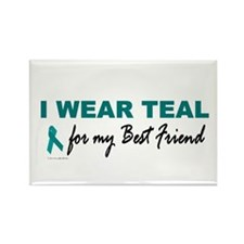 I Wear Teal For My Best Friend 2 Rectangle Magnet