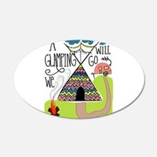A Glamping we will go Wall Decal