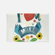 I love you more Rectangle Magnet (10 pack)