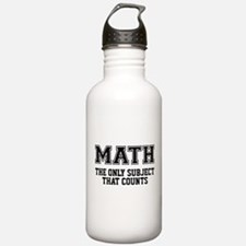 Math the only subject Water Bottle