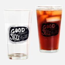 Good night, sleep tight Drinking Glass
