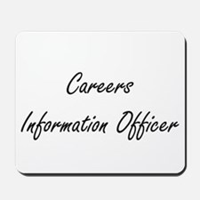 Careers Information Officer Artistic Job Mousepad