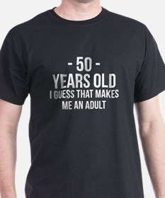 50 Years Old Adult T-Shirt
