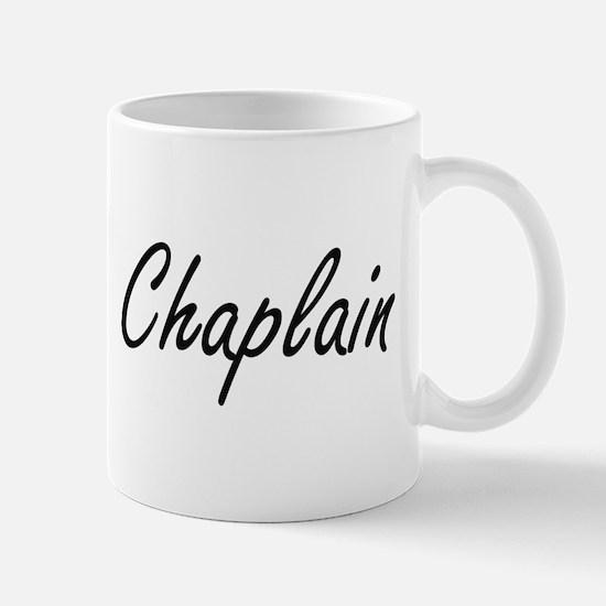 Chaplain Artistic Job Design Mugs