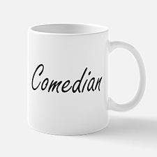 Comedian Artistic Job Design Mugs