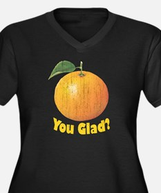 Orange You Glad? Plus Size T-Shirt
