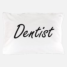 Dentist Artistic Job Design Pillow Case