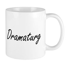Dramaturg Artistic Job Design Mugs