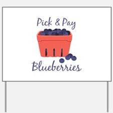 Pick & Pay Yard Sign