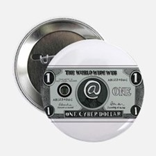 "One Cyber Dollar Etching 2.25"" Button (10 pack)"