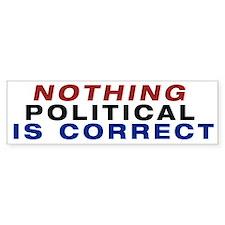 Nothing Political Bumper Car Sticker