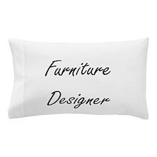 Furniture Designer Artistic Job Design Pillow Case