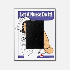 LET A NURSE DO IT! Picture Frame