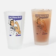 LET A NURSE DO IT! Drinking Glass