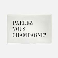 Parlez Vous Champagne? Rectangle Magnet