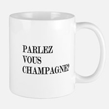 Parlez Vous Champagne? Small Small Mug