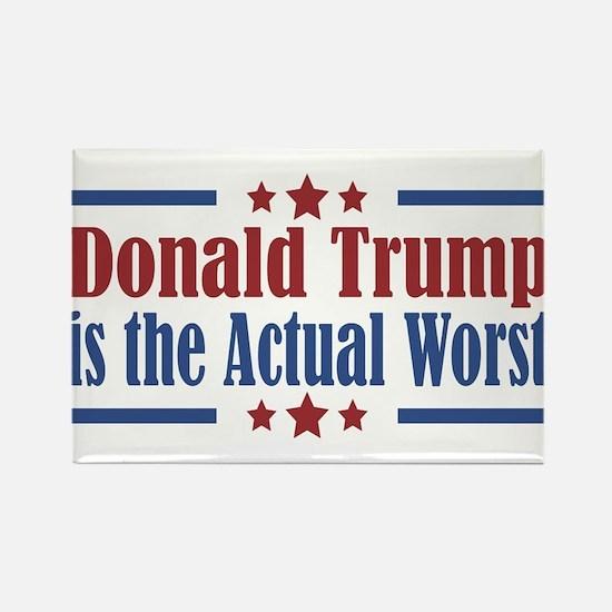 Trump Actual Worst Rectangle Magnet