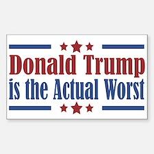 Trump Actual Worst Sticker (Rectangle)