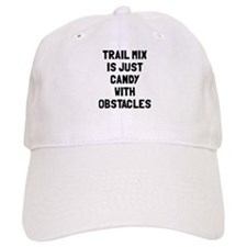Trail mix is just candy Baseball Cap