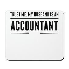 My Husband Is An Accountant Mousepad