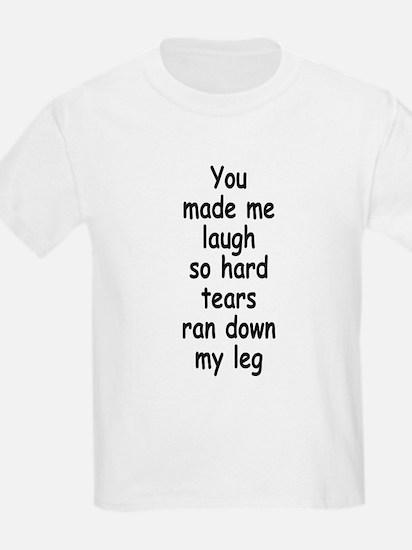 Laugh So Hard 3 T-Shirt