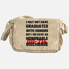 I May Not Have Graduated With Honors Messenger Bag
