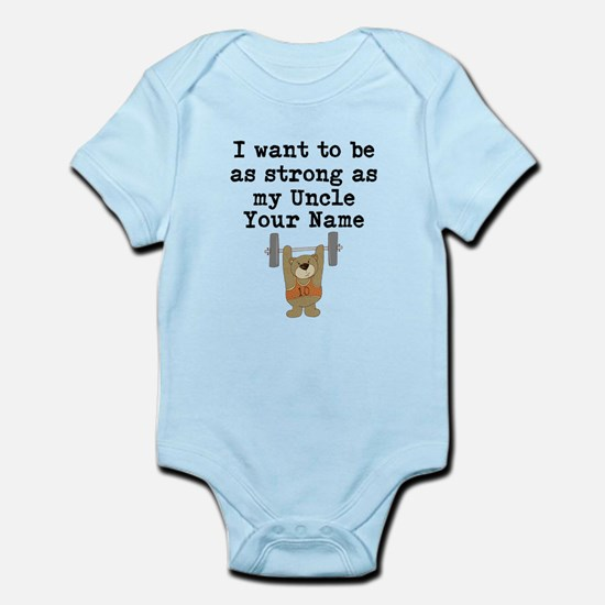 As Strong As My Uncle Body Suit