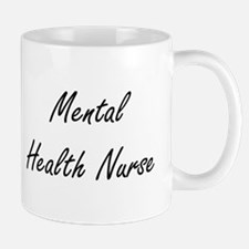 Mental Health Nurse Artistic Job Design Mugs