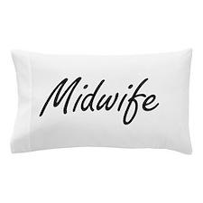 Midwife Artistic Job Design Pillow Case