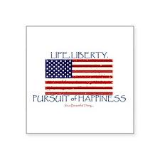 Life, Liberty, Happiness Sticker