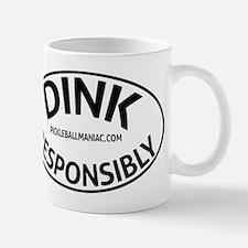 Dink Resposibly Mugs