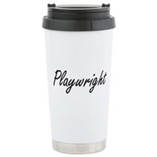 Playwright Artistic Job Travel Mug