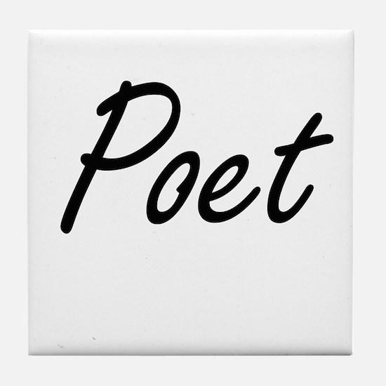 Poet Artistic Job Design Tile Coaster