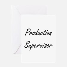 Production Supervisor Artistic Job Greeting Cards