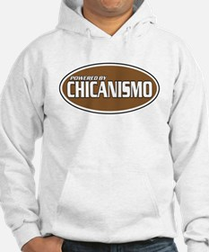 Powered By Chicanismo Hoodie