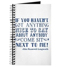 Funny Alice Roosevelt Longworth Quote Journal