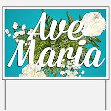 Ave Maria Yard Sign