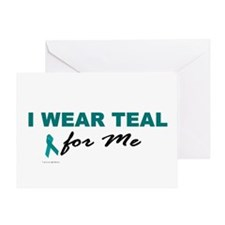 I Wear Teal For Me 2 Greeting Card