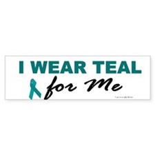 I Wear Teal For Me 2 Bumper Car Sticker