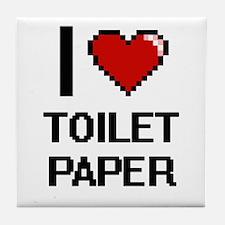 I love Toilet Paper digital design Tile Coaster