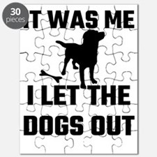 It Was Me I Let The Dogs Out Puzzle