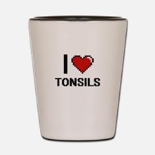 I love Tonsils digital design Shot Glass