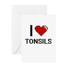 I love Tonsils digital design Greeting Cards