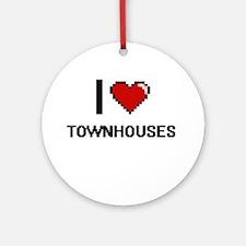 I love Townhouses digital design Round Ornament