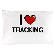 I love Tracking digital design Pillow Case