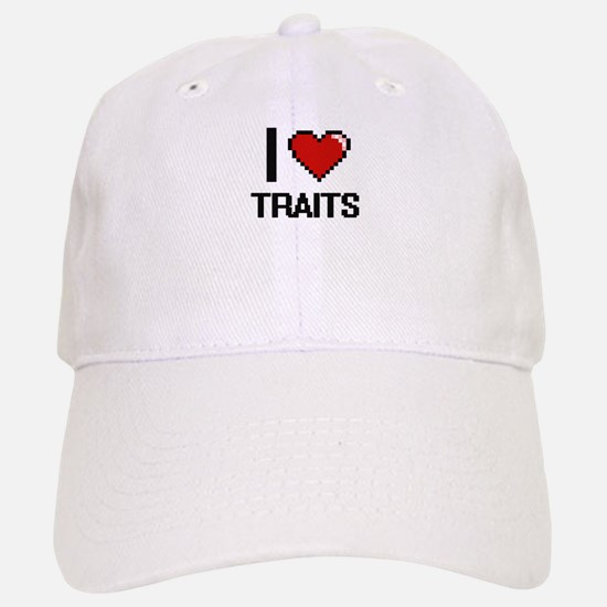 I love Traits digital design Baseball Baseball Cap