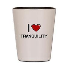 I love Tranquility digital design Shot Glass