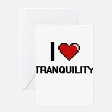 I love Tranquility digital design Greeting Cards