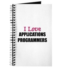 I Love APPLICATIONS PROGRAMMERS Journal