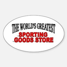 """The World's Greatest Sporting Goods Store"" Sticke"